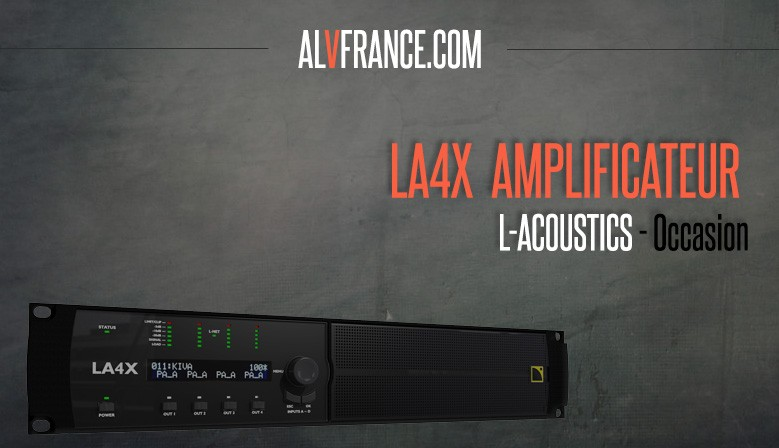 AMPLIFICATEUR  LA4X L-ACOUSTICS